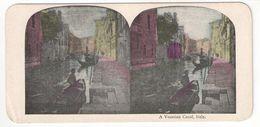 """Vue Stéréoscopique /ITALIE/VENISE/ """" A Venetian Canal """"/ Un Canal à Venise /Vers 1880-1890   STE101 - Stereo-Photographie"""