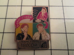 Pin411i Pin's Pins / Beau Et Rare / FRANCE TELECOM : La Modernitude De 1992 LE SIGNAL D'APPEL - France Telecom