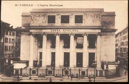 MARSEILLE .- L' Opera Municipal - Marseilles