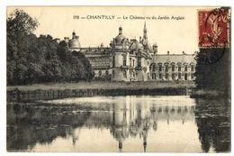 CPA 60 Oise Chantilly Le Château Vu Du Jardin Anglais - Chantilly