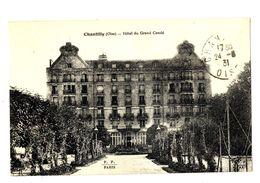 CPA 60 Oise Chantilly Hôtel Du Grand Condé - Chantilly