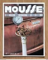 """Très Rare """"MOUSSE"""": N° 1, Janvier 1986 – Le Magazine International De LaBière, Epinal - Brocantes & Collections"""
