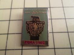 Pin411i Pin's Pins / Beau Et Rare / JEUX OLYMPIQUES ROMA ROME 1960 - Games