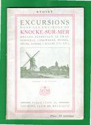 Libro Guide Circa 1910 EXCURSIONS KNOCKE SUR MER ' Bruges Zeebrugge L Zwijn Dudzeele Lisseweghe Middel Bourg Damme - Tourism