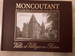 MONCOUTANT EN CARTES POSTALES ANCIENNES - Livres