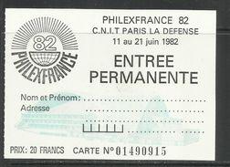 FRANCIA FRANCE 1982 PHILEXFRANCE 82 ENTREE PERMANENTE CARTE 01490915 NEUF NUOVO UNUSED - Toegangskaarten