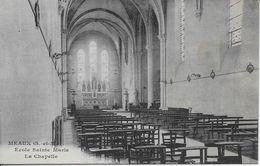 SEINE Et MARNE-MEAUX Ecole Sainte Marie La Chapelle-MO - Meaux