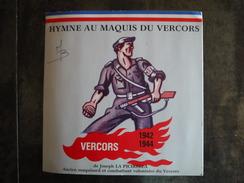 HYMNE AU MAQUIS DU VERCORS  1942  1944   LA PICIRELLA  MAQUISARD ET COMBATTANT   SANDE   COLLAS - Vinyles