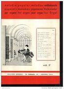 X SPARTITI MELODIE POPOLARI PER ORGANO METODO BERBEN VOL2 - Libri, Riviste, Fumetti