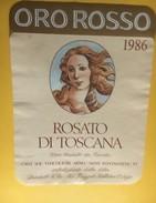 6182 - Oro Rosso 1986 Rosato Di Toscana Italie - Etiquettes