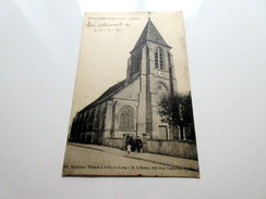 CPA Animée- SILLY Le LONG (60) - L'église - 1917 - Otros Municipios