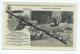 Carte - Rouleaux Compresseurs à Trois Rouleaux à Vapeur Surchauffée- Berliner Maschinenbau - Berlin N 4  -  Rouleau - Tractores