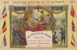 G161 - Union Des Sociétés De Tirs De France - Les Poilus Du Front Sont Là - 1916 - Waffenschiessen