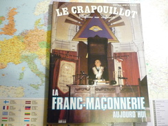 Le Crapouillot Magazine Non Conformiste N°75 Avril-Mai 1984 La Franc-maçonnerie Aujourd'hui - Politique