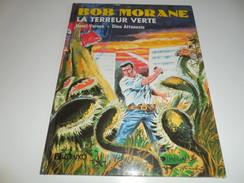 BOB MORANE/ LA TERREUR VERTE/ TTBE - Bob Morane