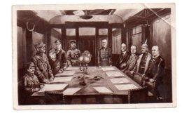 Signature De L'Armistice-voir état-cornée - Guerre 1914-18