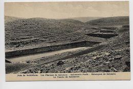 PRES DE BETHLEHEM - LES PISCINES DE SALOMON - Palestine