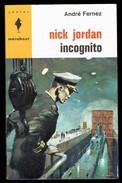 """ Nick JORDAN Incognito "", Par André FERNEZ - E.O. MJ N° 264 - Espionnage. - Marabout Junior"
