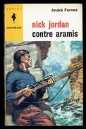 """ Nick JORDAN Contre Aramis "", Par André FERNEZ - E.O. MJ N° 276 - Espionnage. - Marabout Junior"