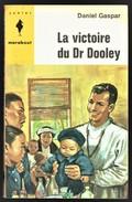 """"""" La Victoire Du Dr Dooley """", Par Daniel GASPAR - E.O. MJ N° 277 - Récit. - Marabout Junior"""