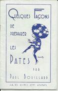 """WYGMAEL WIJGMAAL - S.A. Des Usines REMY - """"Quelques Façons De Préparer Des Pâtes Par Paul Bouillard"""" Illustrateur - Publicités"""