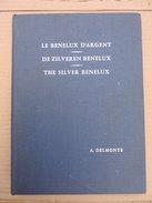 LE BENELUX D'ARGENT.1967 - Books & Software
