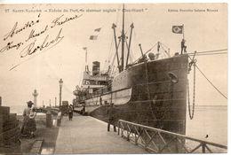 """44. Saint Nazaire. Entrée Du Port, Le Steamer Anglais """"clan Stuart"""" - Saint Nazaire"""