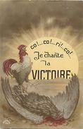 Guerre 1914-18 -ref L856- Le Coq Gaulois Contre L Aigle Allemand -chant De La Victoire   - Carte Bon Etat   - - War 1914-18
