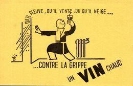 BUVARD CONTRE LA GRIPPE UN VIN CHAUD - Food