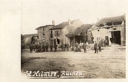 CARTE PHOTO ALLEMANDE - SOLDATS DANS LES RUINES DE SAINT HILAIRE DANS LA MARNE - GUERRE 1914 1918 - Guerra 1914-18