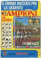 & Figurine - Lotto Composto Da 7 Album: Panini 1965/9 Campioni Sport Olimpiadi Completo. Panini 1973/4 Campioni Sport Ol - Stamps