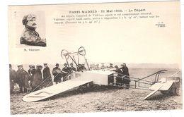 CPA Paris Madrid 21 Mai 1911 Le Départ Védrines  Avion Aviateur Aviation Non Tracée Au Verso - ....-1914: Précurseurs