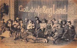 Une Joyeuse Partie Dans Un Village Pris Par Les Anglais - Front Occidental - Que Dieu Punisse L'Angleterre - Guerre 1914-18