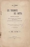 Les Tourmints Des Mottia, Vaudeville ès Deux Akes (théatre Wallon) - Léon Pirsoul - Gembloux 1900, 54 Pages - Belgique
