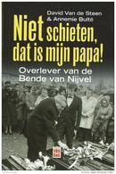 Niet Schieten, Dat Is Mijn Papa! (Overlever Van De Bende Van Nijvel) - Books, Magazines, Comics