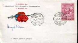 28914 Italia,special Cover And Postmark 1960 Battaglia Di Calatafimi 1860 ,spedizione Dei Mille, Garibaldi - Célébrités