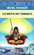 FNA 1496 - HONAKER, Michel - Le Rêve Du Vorkul (BE+) - Fleuve Noir