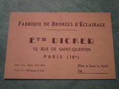 Fabrique De Bronzes D'Eclairage . Ets DICKER . 12, Rue De Saint-Quentin - Arrondissement: 10