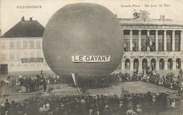 "HAZEBROUCK  -  GRANDE  PLACE   /   Ballon   "" LE  GAYANT ""  /  Aérostation - Hazebrouck"