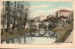 69. Francheville. Le Pont D'alaï Sur La Route De Bordeaux. Petite Pliure à Gauche Au Centre - Frankreich