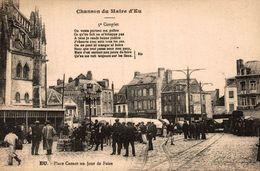 76 EU PLACE CARNOT UN JOUR DE FOIRE CHANSON DU MAIRE D'EU - Eu
