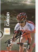CYCLISME TOUR  DE  FRANCE  Autographe  De TONY GALLOPIN - Cycling