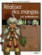 Réaliser Des Mangas Sur Ordinateur - Hayden Scott-Baron - Eyrolles - Mangas