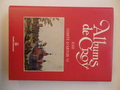 """Trés Beau Livre De 279 Pages """"Albums De Croy"""" Comté D'Artois VI. Bailliage De Béthune Et De Lens. Edité En 1987. - Picardie - Nord-Pas-de-Calais"""