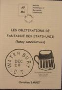 Les Oblitérations De Fantaisie Des Etats-Unis (fancy Cancellations) - Temas