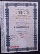 1 Ets FOULLON Paris Action SPECIMEN  - Rarity - Shareholdings