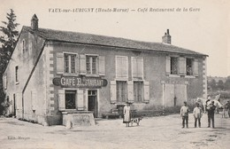VAUX SOUS AUBIGNY - LE CAFE RESTAURANT DE LA GARE - REMISE ET ECURIE - TRES BELLE CARTE ANIMEE -  TOP !!! - Autres Communes