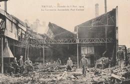 A TROYES, L'INCENDIE DE LA CARROSSERIE AUTOMOBILE PAUL CONTANT LE 3 NOVEMBRE 1914 - CARTE TRES ANIMEE -  TOP !!! - Troyes