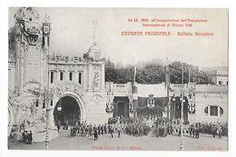 All'inaugurazionne Dell'Esposizione Internazionale Di MILANO 1906 - Galleria Sempione -      - L 1 - Milano (Milan)