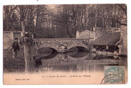 0005 - Crosnes S&O - Le Pont Sur L'Yerre - Gautrot édit. à Ivry N°13 - Crosnes (Crosne)